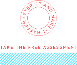 TAKE THE FREE ASSESSMENT